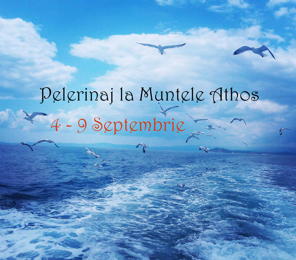pelerinaj athos 4-9 septembrie